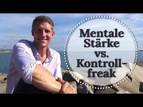 Bin ich mental stark oder ein Kontrollfreak?