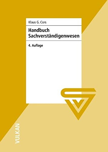 Handbuch Sachverständigenwesen: Sachverständiger - wie werde ich das?