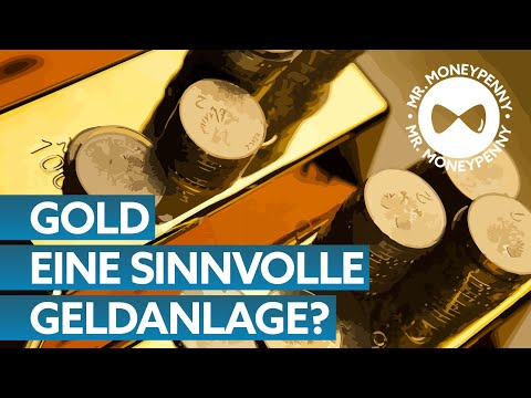 Gold, eine sichere Geldanlage? – Tipps von MR. MONEYPENNY