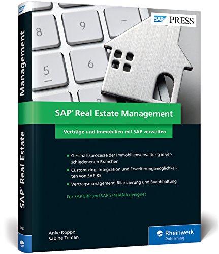 SAP Real Estate Management: Ihr umfassendes Handbuch zum Immobilienmanagement mit SAP RE (SAP PRESS)