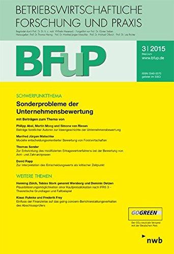 Sonderprobleme der Unternehmensbewertung: BFuP 3/2015.