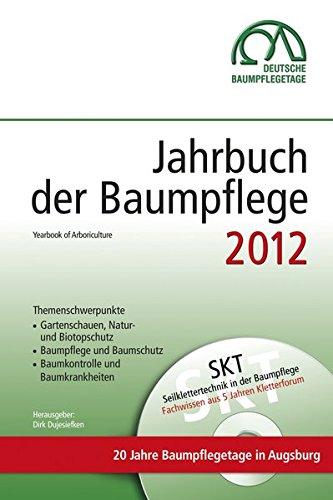 Jahrbuch der Baumpflege 2012: Yearbook of Arboriculture